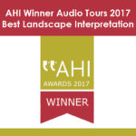 Voted Best Landscape Interpretation Winner Audio Tours 2017 by AHI